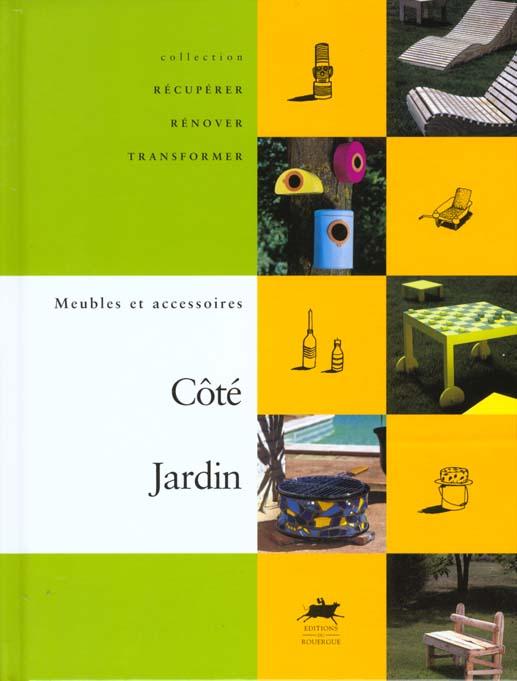 COTE JARDIN - MEUBLES ET ACCESSOIRES