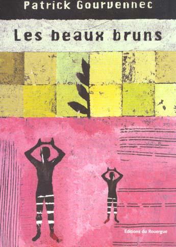 BEAUX BRUNS (LES)