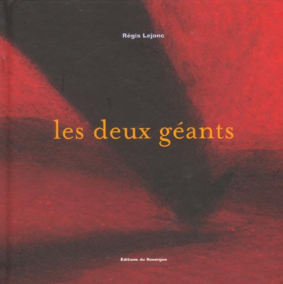 DEUX GEANTS (LES)