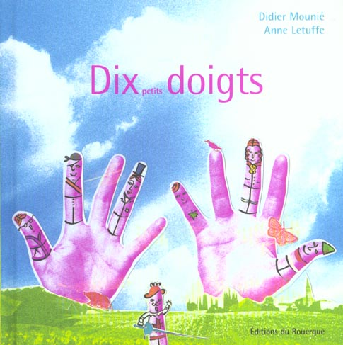 DIX PETITS DOIGTS
