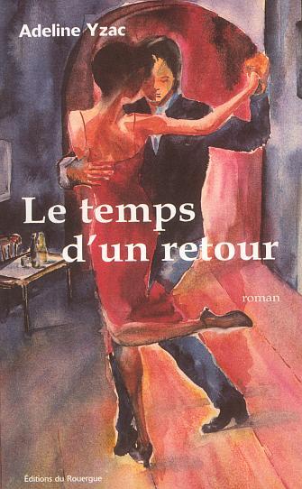 TEMPS D'UN RETOUR (LE)