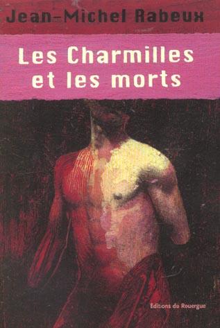 CHARMILLES ET LES MORTS (LES)