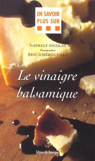 VINAIGRE BALSAMIQUE (LE)