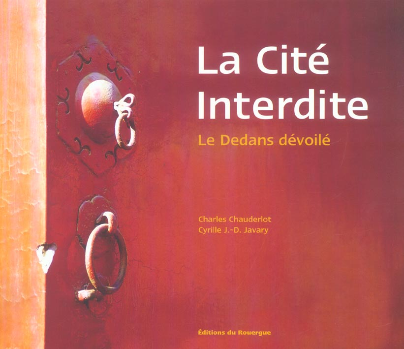 CITE INTERDITE - LE DEDANS DEVOILE (LA)