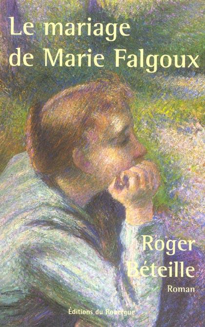 MARIAGE DE MARIE FALGOUX (LE)