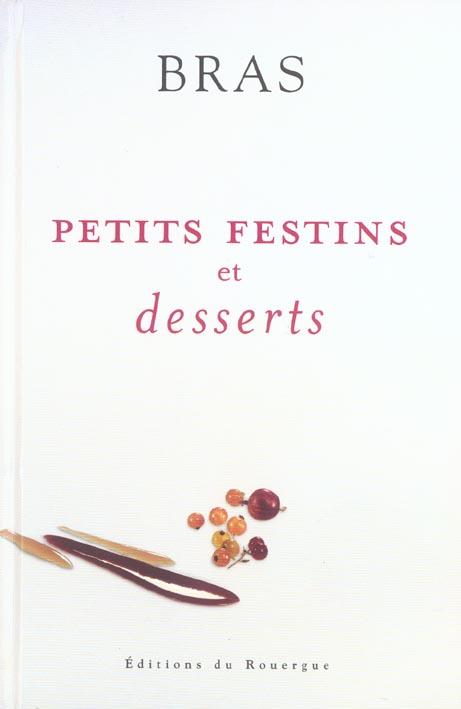 PETITS FESTINS ET DESSERTS - NOUVELLE EDITION