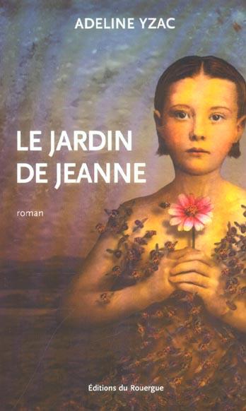 JARDIN DE JEANNE (LE)