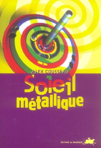 SOLEIL METALLIQUE