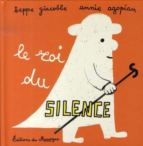 LE ROI DU SILENCE