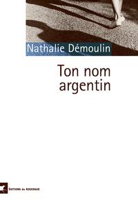 TON NOM ARGENTIN