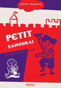 PETIT SAMOURAI