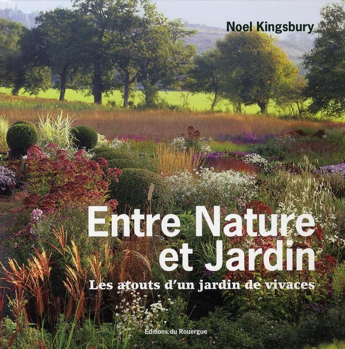 ENTRE NATURE ET JARDIN - LES ATOUTS D'UN JARDIN DE VIVACES
