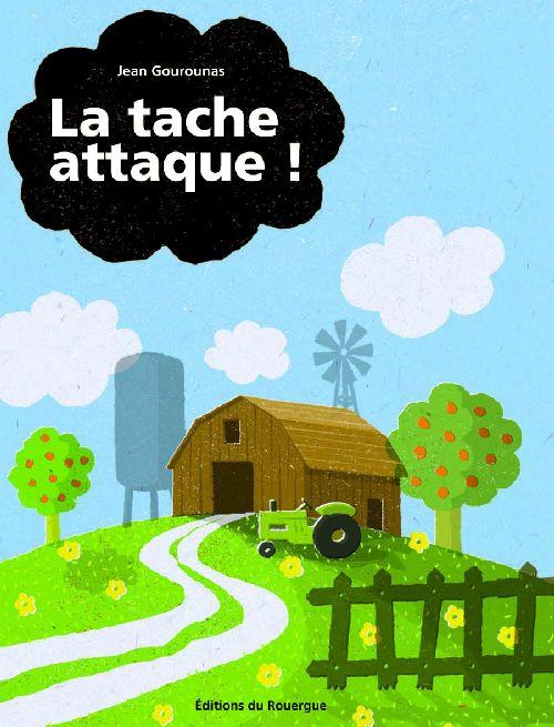 LA TACHE ATTAQUE !