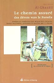 CHEMIN ASSURE DES DEVOTS VERS LE PARADIS (LE)