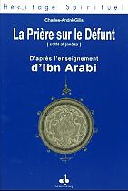 PRIERE SUR LE DEFUNT D'APRES L'ENSEIGNEMENT MUSULMAN