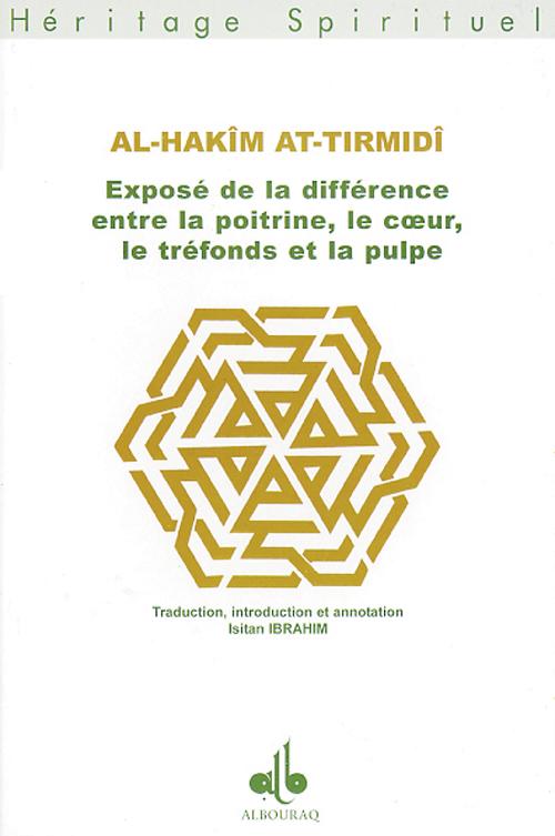 EXPOSE DE LA DIFFERENCE ENTRE LA POITRINE, LE COEUR, LE TREFONDS ET LA PULPE
