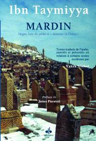 MARDIN, HEGIRE, DUITE DU PECHE ET DEMEURE DE L'ISLAM