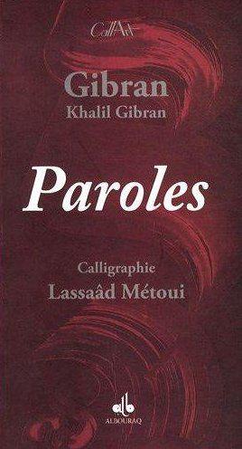 PAROLES - CALLIGRAPHIES LASSAAD METOUI