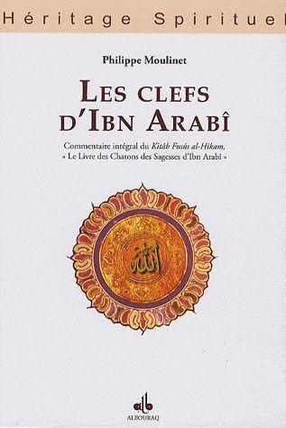 CLEFS D IBN ARABI (LES)