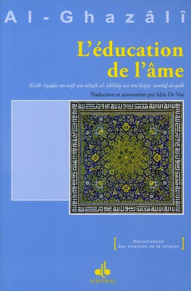 EDUCATION DE L AME (L')