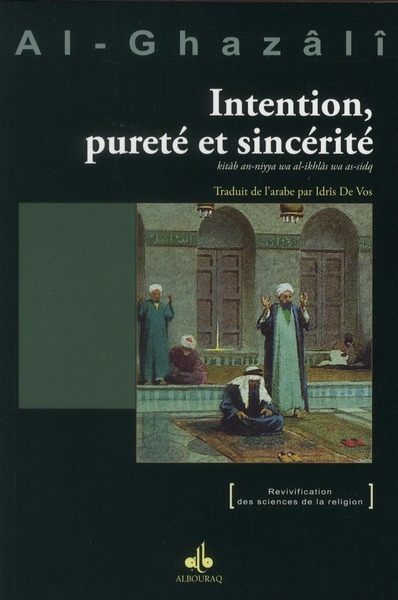INTENTION, PURETE ET SINCERITE