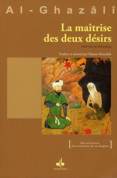 MAITRISE DES DEUX DESIRS (LA)