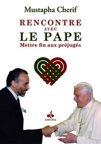 RENCONTRE AVEC LE PAPE : METTRE FIN AUX PREJUGES