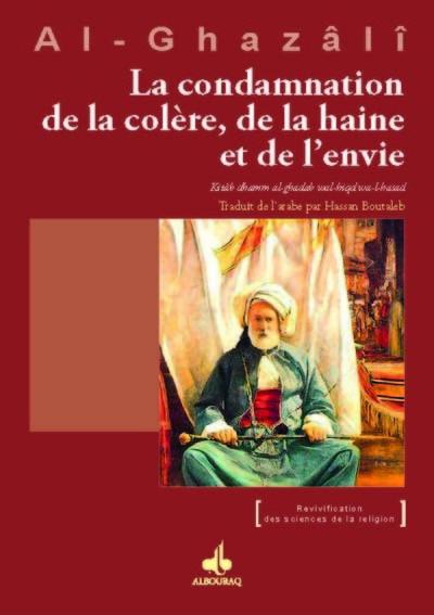 CONDAMNATION DE LA COLERE, DE LA HAINE ET DE L'ENVIE (LA)