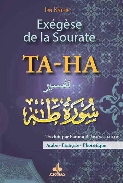 EXEGESE DE LA SOURATE TA-HA