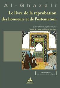 LIVRE DE LA REPROBATION DES HONNEURS ET DE L OSTENTATION (LE)