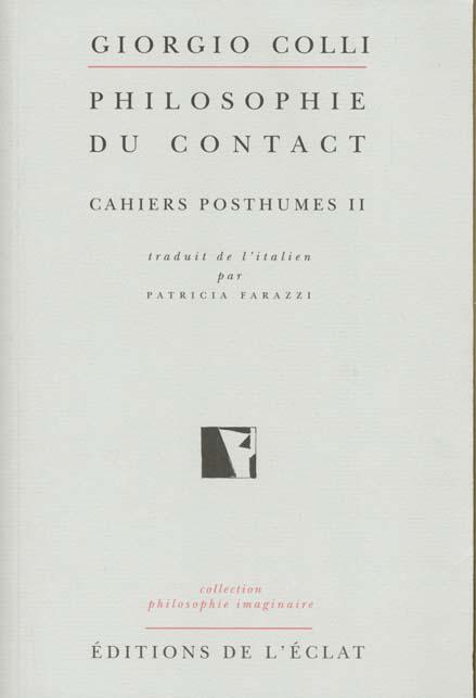 NIETZSCHE CAHIERS POSTHUMES II - PHILOSOPHIE DU CONTACT