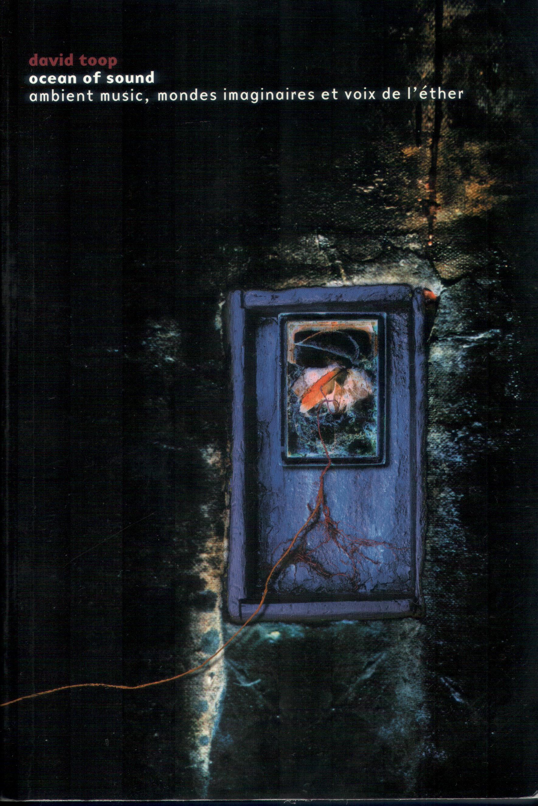 OCEAN OF SOUND - AMBIENT MUSIC, MONDES IMAGINAIRES
