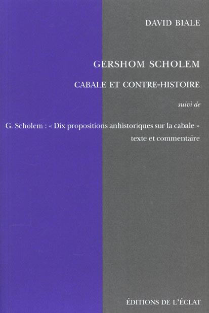GERSHOM SCHOLEM - CABALE ET CONTRE-HISTOIRE