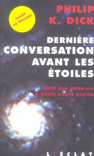 DERNIERE CONVERSATION AVANT LES ETOILES