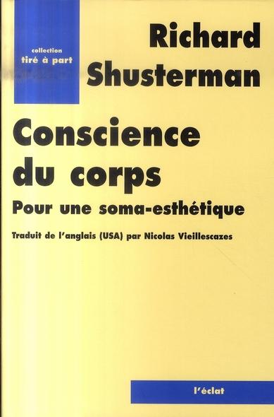 CONSCIENCE DU CORPS - POUR UNE SOMA-ESTHETIQUE