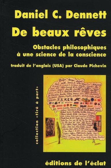 DE BEAUX REVES - OBSTACLES PHILOSOPHIQUES A UNE SCIEN