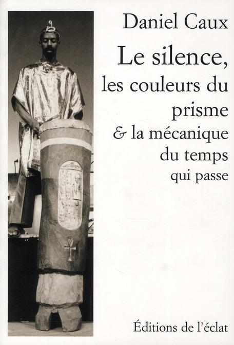 SILENCE, LES COULEURS DU PRISME ET LA MECANIQUE...