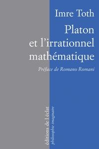 PLATON ET L'IRRATIONNEL MATHEMATIQUE