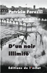 D'UN NOIR ILLIMITE