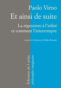 ET AINSI DE SUITE, LA REGRESSION A L'INFINI ET...