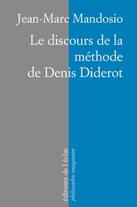 LE DISCOURS DE LA METHODE DE DENIS DIDEROT