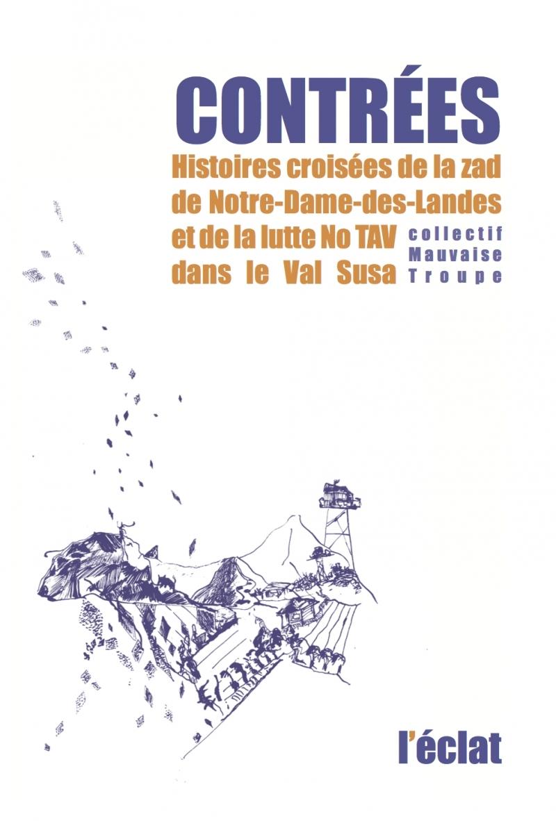CONTREES - HISTOIRES CROISEES DE LA ZAD...