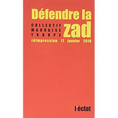 DEFENDRE LA ZAD NOUVELLE EDITION