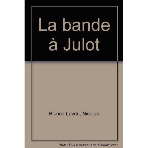 LA BANDE A JULOT
