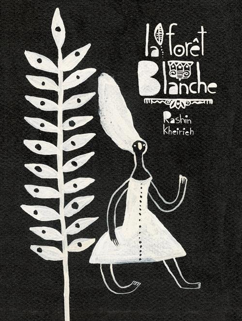 LA FORET BLANCHE