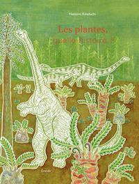 LES PLANTES, QUELLE HISTOIRE ?