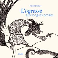 L'OGRESSE AUX LONGUES OREILLES