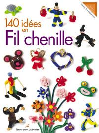 140 IDEES EN FIL CHENILLE