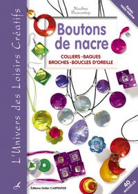 BOUTONS DE NACRE -COLLIERS BAGUES BROCHES BOUCLES D'OREILLES