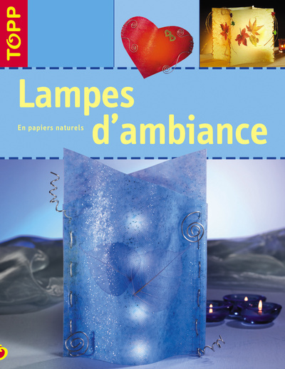 LAMPES D'AMBIANCE